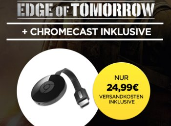 "Wuaki.tv: Google Chromecast mit ""Edge of tomorrow"" für 24,99 Euro"