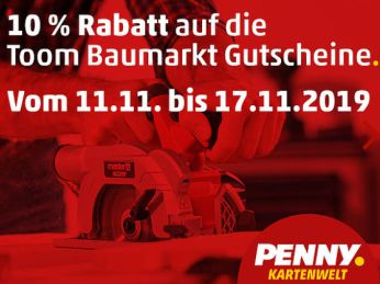 """Penny: Gutscheine für """"toom Baumarkt"""" mit zehn Prozent Rabatt"""