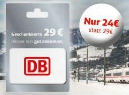 Edeka: DB-Geschenkekarte im Wert von 29 Euro für 24 Euro