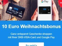 DKB: Gutschrift von zehn Euro für Nutzung von Google Pay
