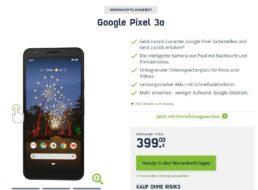 Mobilcom: Google Pixel 3A zum Bestpreis von 299 Euro dank Cashback