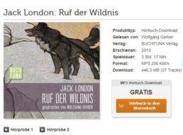 """Gratis: Hörbuch """"Ruf der Wildnis"""" mit drei Stunden Spielzeit zum Nulltarif"""