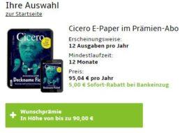 Cicero: ePaper im Jahresabo für 90,04 Euro mit Gutschein über 90 Euro