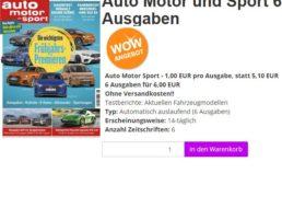 Auto Motor Sport: 6 Ausgaben für 6 Euro frei Haus, automatisches Ende