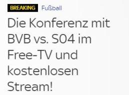 Knaller: Bundesliga-Spiele inklusive Dortmund-Schalke im Free-TV von Sky