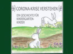 """Gratis: Geschichte """"Corona-Krise verstehen"""" für Kindergartenkinder"""