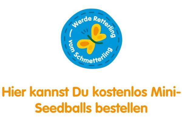 Gratis: 6 Seedballs mit schmetterlingsfreundlichem Saatgut frei Haus