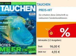 Tauchen: Jahresabo der Zeitschrift für 4,95 statt 96 Euro