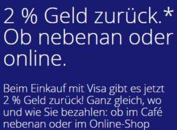 Visa: Geld-Zurück-Aktion mit 2 Prozent Cashback bis Mitte Oktober