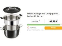 Tefal: Dampfgarer-Kochtopf mit Top(f)-Bewertungen für 49,99 Euro frei Haus