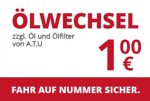 A.T.U: Ölwechsel für 1 Euro statt 24,99 Euro