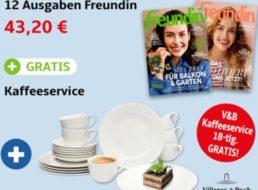 Freundin: Halbjahresabo für 43,20 Euro mit Kaffeeservice von V&B