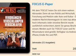 Focus: Jahresabo als ePaper für 7,99 Euro