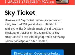"Gratis: Sechs Monate ""Sky Ticket"" via ""Samsung Member App"""