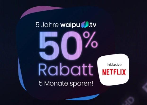 Waipu.tv: Tarif mit Netflix zum halben Preis
