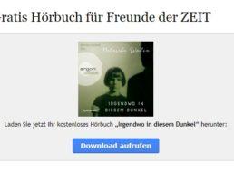 """Gratis-Hörbuch """"Irgendwo in diesem Dunkel"""" via """"Zeit"""" zum Nulltarif"""