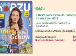 Hörzu: Halbjahresabo für 65 Euro mit Bestchoice-Gutschein über 65 Euro