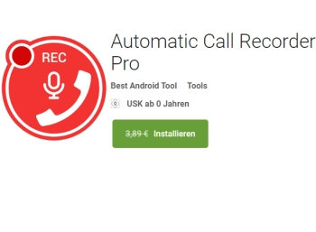 "Gratis: App ""Automatic Call Recorder Pro"" für 0 statt 3,89 Euro"