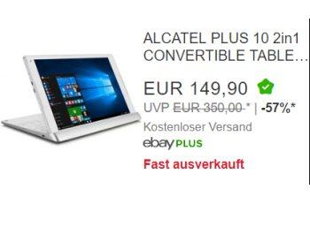 "Ebay: ""Alcatel Plus 10 2in1 Convertible"" mit LTE für 149,90 Euro"