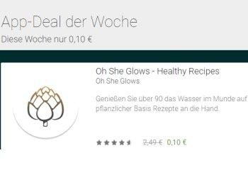 "Google Play: Rezepte-App ""Oh She Glows"" für 10 Cent statt 2,49 Euro"