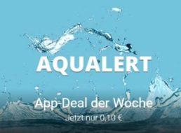 App-Deal: Aqualert für zehn Cent bei Google Play