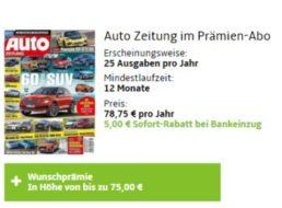 """""""Auto Zeitung"""": Jahresabo für 73,75 Euro mit Bestchoice-Gutschein über 75 Euro"""