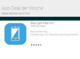 "Google Play: App ""Blue Light Filter Pro"" zum Aktionspreis von zehn Cent"