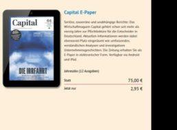Capital: ePaper-Jahresabo für 2,95 statt 75 Euro