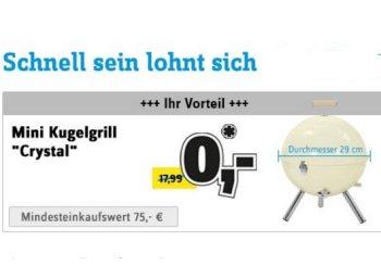 """Conrad: Mini-Kugelgrill """"Crystal"""" geschenkt zu Bestellungen ab 75 Euro"""