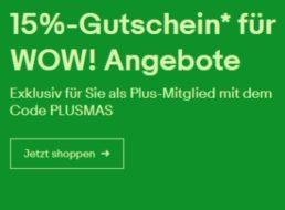 Ebay: 15 Prozent Rabatt auf über 500 Wow-Angebote für Plus-Kunden