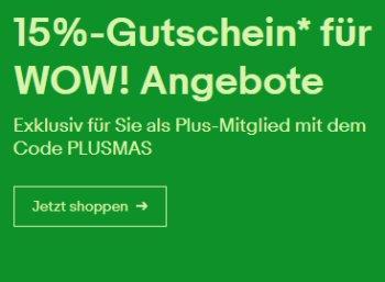 Ebay: 15 Prozent Wow-Rabatt für Plus-Kunden