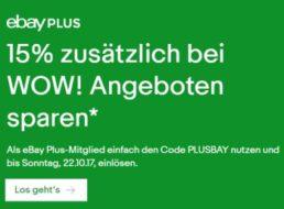 Ebay Plus: 15 Prozent Rabatt auf über 500 Wow-Angebote bis Sonntag