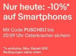 Ebay: Zehn Prozent Rabatt auf Handys ohne Vertrag für zwölf Stunden