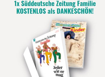 """Gratis: """"Süddeutsche Zeitung Familie"""" zum Nulltarif frei Haus"""