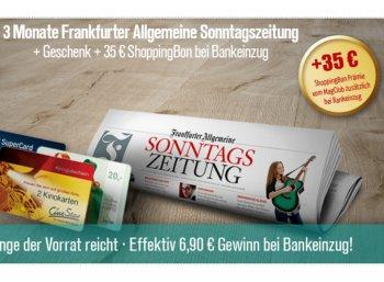"""Gratis: """"Franfurter Allgemeine Sonntagszeitung"""" drei Monate frei mit 6,90 Euro Gewinn"""