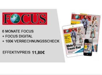 Focus: Halbjahresabo für effektiv 11,80 Euro frei Haus