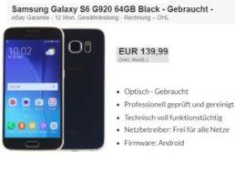 Ebay: Samsung Galaxy S6 als B-Ware für 139,99 Euro frei Haus