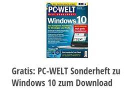"""Gratis: Sonderheft zu """"Windows 10"""" bei der """"PC Welt"""" zum Download"""