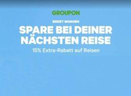 Groupon: Reise-Rabatt von 15 Prozent bis Dienstag abend