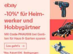 Ebay: 10 Prozent Rabatt auf Heimwerker- und Hobbygärtner-Artikel