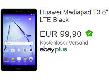 Huawei: Mediapad T3 mit LTE jetzt bei Ebay für 99,90 Euro frei Haus