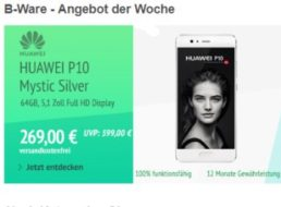 Allyouneed: Huawei P10 64GB Mystic Silver als B-Ware für 269 Euro frei Haus