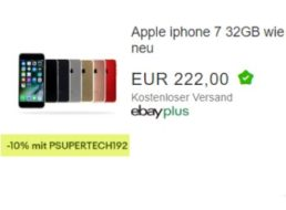 Ebay: iPhone 7 als B-Ware für 199,80 Euro frei Haus