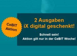 "Gratis: Zwei Digital-Ausgaben der ""iX"" zur CeBIT komplett gratis"