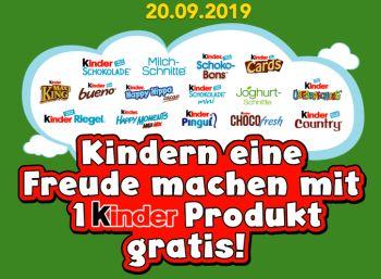 "Gratis: Ein ""Kinder""-Produkt geschenkt am 20. September"