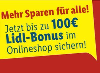Lidl: Bonus von bis zu 100 Euro für Einkäufe im September