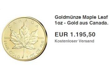 Knaller: Goldmünze Maple Leaf zum aktuellen Goldpreis frei Haus
