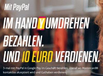 Gratis: 10 Euro bei Paypal geschenkt via Google Pay