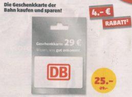 Penny: Bahn-Gutscheinkarten mit vier Euro Rabatt für 25 statt 29 Euro