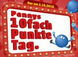 Penny: Zehnfach Payback-Punkte am Dienstag mit Coupon